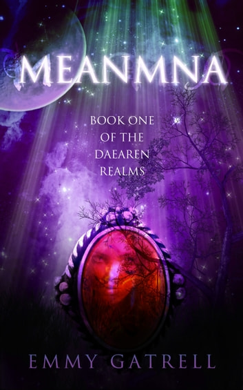 Meanmna - Book One of the Daearen Realms ebook by Emmy Gatrell