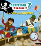 La vie des pirates ebook by Hélène Convert, Virginie Aladjidi