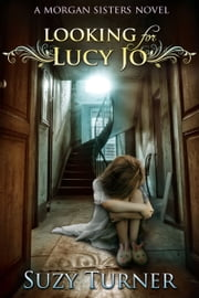 Looking for Lucy Jo ebook by Suzy Turner