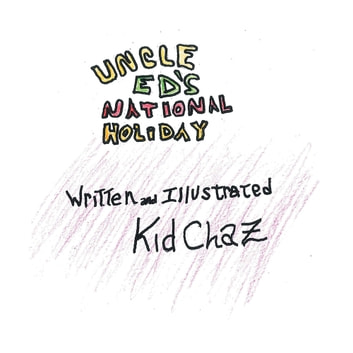 Uncle Ed's National Holiday ebook by Kid Chaz
