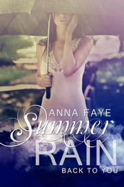 Summer Rain - Back to You ebook by Anna Faye