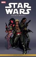 Star Wars Legacy Vol. 1 ebook by John Ostrander, Jan Duursema