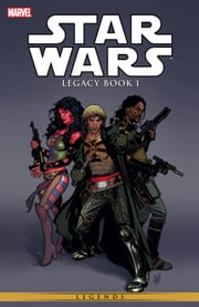 Star Wars Legacy Vol. 1 ebook by John Ostrander,Jan Duursema