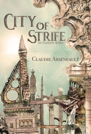 City of Strife - City of Spires, #1 ebook by Kobo.Web.Store.Products.Fields.ContributorFieldViewModel