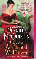 Diary of an Accidental Wallflower ebook by Jennifer McQuiston