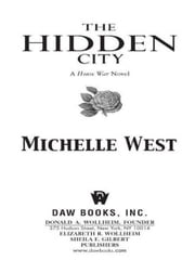 The Hidden City - The House Wars: Book One ebook by Michelle West