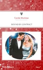 Bound By Contract ebook by Carole Mortimer