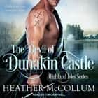The Devil of Dunakin Castle audiobook by Heather McCollum