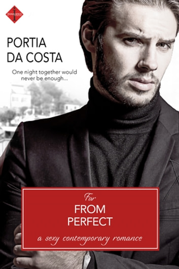 Far from Perfect ebook by Portia Da Costa