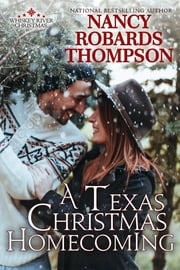 A Texas Christmas Homecoming ebook by Nancy Robards Thompson