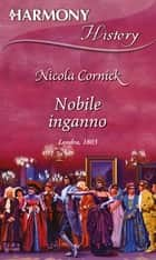 Nobile inganno ebook by Nicola Cornick