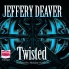 Twisted audiobook by Jeffery Deaver