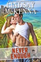Never Enough - Delos Series, 3B1 ebook door Lindsay McKenna