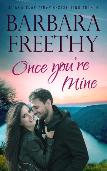 Once You're Mine ebook by Barbara Freethy