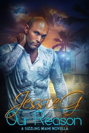 Our Reason ebook by Jessie G
