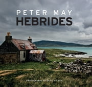 Hebrides ebook by Peter May,David Wilson