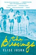 The Blessings ebook by Elise Juska