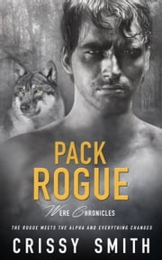 Pack Rogue ebook by Crissy Smith