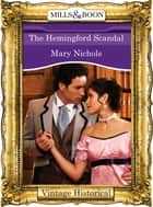The Hemingford Scandal (Mills & Boon Historical) (Regency, Book 55) ebook by Mary Nichols