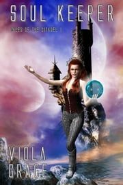 Soul Keeper ebook by Viola Grace