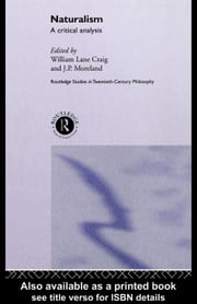 Naturalism ebook by Craig, William Lane