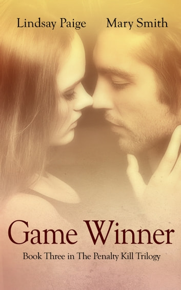 Game Winner ebook by Lindsay Paige,Mary Smith