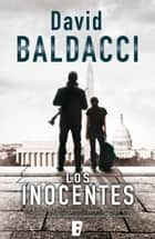 Los inocentes (Will Robie 1) eBook by David Baldacci