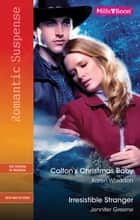 Romantic Suspense Duo - Colton's Christmas Baby / Irresistible Stranger ebook by Karen Whiddon, Jennifer Greene