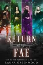 Return Of The Fae ebook by Laura Greenwood