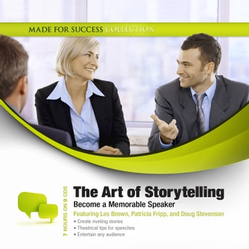 The Art of Storytelling - Become a Memorable Speaker audiobook by Made for Success,Made for Success
