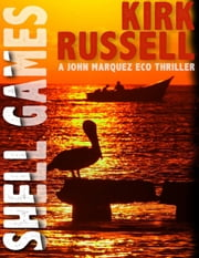 Shell Games ebook by Kirk Russell