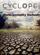 World Commodity Yearbook 2013 - Cyclope 2013 Yearbook ebook by Philippe Chalmin