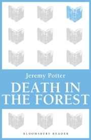 Death In The Forest ebook by Jeremy Potter