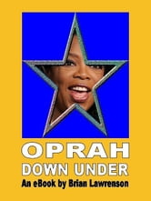 Oprah Down Under ebook by Brian Lawrenson