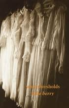 worn thresholds ebook by Julie Berry
