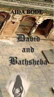 David and Bathsheba ebook by Aida Bode