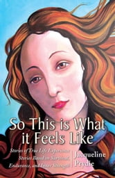 So This is What it Feels Like ebook by Jacqueline Prydie