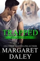 Trapped ebook by Margaret Daley