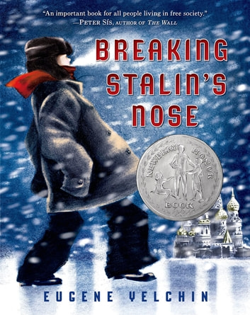 Breaking Stalin's Nose ebook by Eugene Yelchin