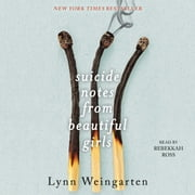 Suicide Notes from Beautiful Girls audiobook by Lynn Weingarten