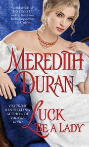 Luck Be a Lady ebook by Meredith Duran