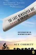 The Last Newspaper Boy in America ebook by Sue Corbett