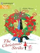 The Christmas Strike (Mills & Boon M&B) ebook by Nikki Rivers