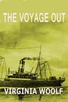 The Voyage Out ebook by