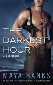 The Darkest Hour ebook by Maya Banks