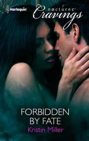 Forbidden by Fate ebook by Kristin Miller