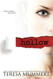 Hollow - Hollow Point Series, #1 ebook by Teresa Mummert