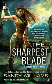The Sharpest Blade ebook by Sandy Williams