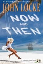 Now & Then ebook by