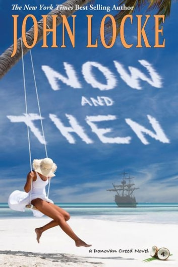 Now & Then ebook by John Locke